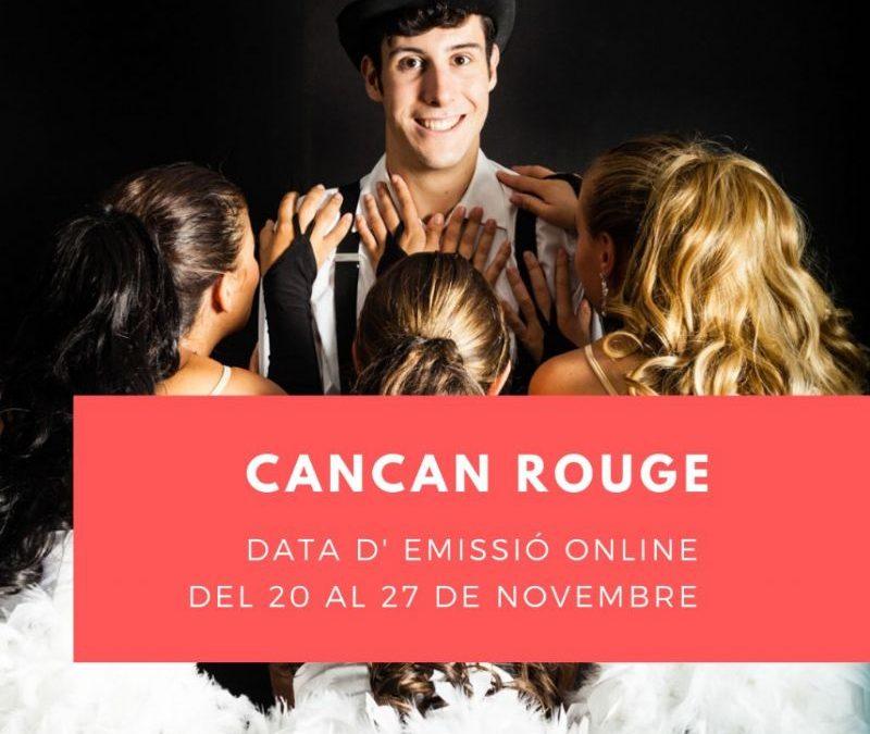 """Ja estan disponibles les emissions de 'CanCán Rouge' i 'Coco' al cicle """"Castelldefels a escena digital"""""""