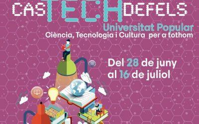 La Universitat de Ciència i Tecnologia per a tots els públics CasTECHdefels serà presencial