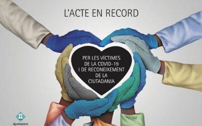 Castelldefels organiza un acto en recuerdo a las personas que nos han dejado por la pandemia